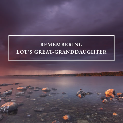 JFM-HP-RememberingLotsGreatGranddaughter-Release-03