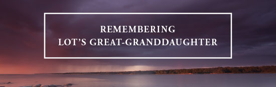 JFM-HP-RememberingLotsGreatGranddaughter-Release-05