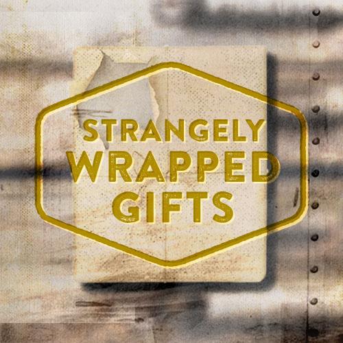 Product-StrangelyWrappedGifts