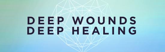 Store-Call-Deep Wounds Deep Healing