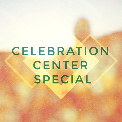 Product-CelebrationCenterSpecial