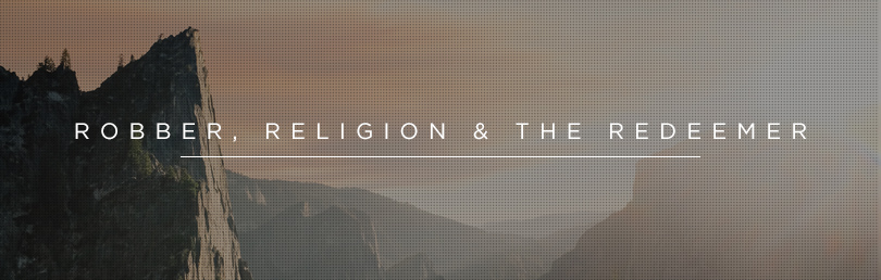 Question-Robber_Religion_Redeemer