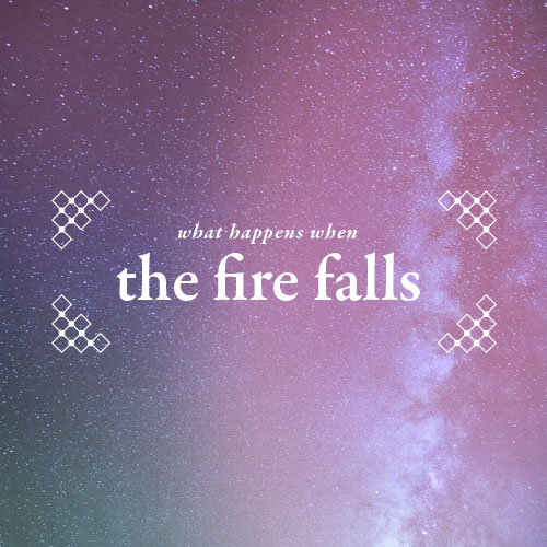 Product-WhatHappensWhenTheFireFalls