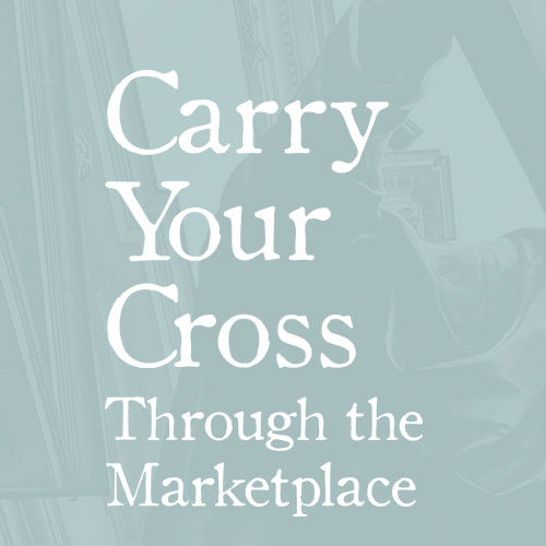 Product-CarryYourCrossThroughTheMarketplace