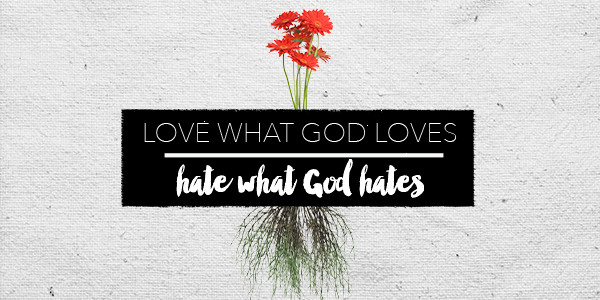 Blog-LoveWhatGodLoves