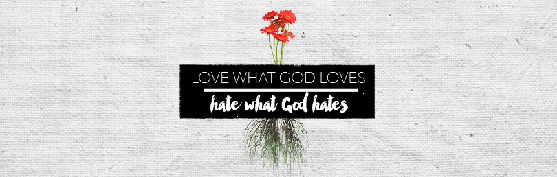 Question-LoveWhatGodLoves
