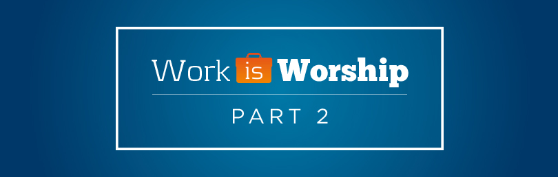 Copy-of-May_Question-WorkisWorshipPt2