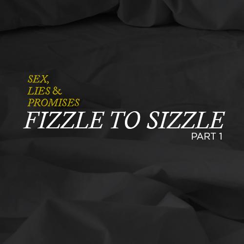 """""""Fizzle"""