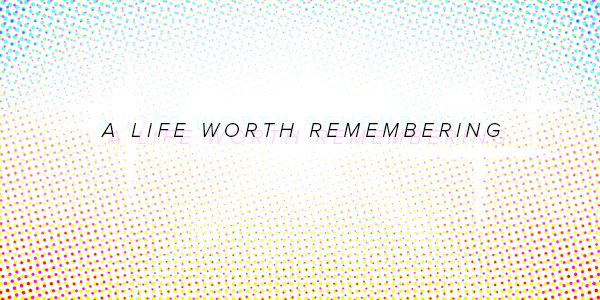 Blog-LifeWorthRemembering